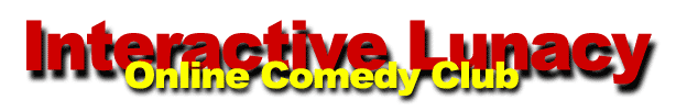 comedy web sites funny web pages interactive lunacy gary thison comedy humor jokes